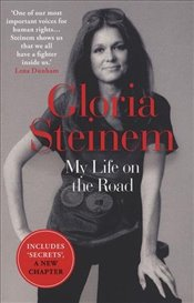 My Life on the Road - Steinem, Gloria