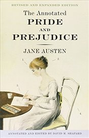 Annotated Pride and Prejudice - Austen, Jane