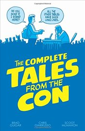 Complete Tales From the Con - Guigar, Brad