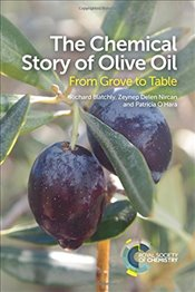 Chemical Story of Olive Oil : From Grove to Table - Delen, Zeynep