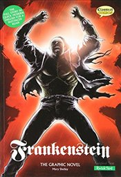 Frankenstein : The Graphic Novel (American English, Quick Text Edition) - Shelley, Mary