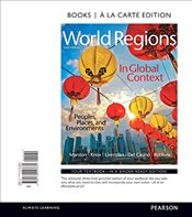 World Regions in Global Context: Peoples, Places, and Environments, Books a la Carte Edition - Casino, Vincent Del