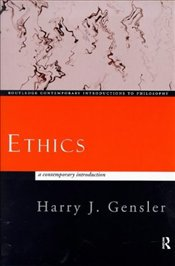 Ethics : Contemporary Introduction - Gensler, Harry J.