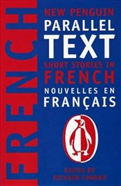 Short Stories in French : Parallel Text  - COWARD, RICHARD