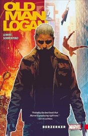 Wolverine : Old Man Logan Vol 1 : Berzerker - Lemire, Jeff