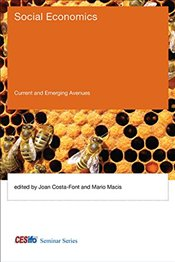 Social Economics : Current and Emerging Avenues  - Costa-font, Joan