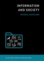 Information and Society  - Buckland, Michael