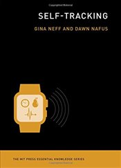 Self-Tracking  - Neff, Gina