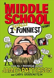 I Totally Funniest : A Middle School Story   - Patterson, James