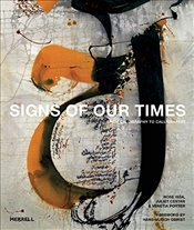 Signs of Our Times: From Calligraphy to Calligraffiti - Issa, Rose