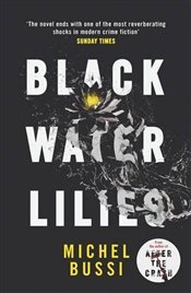 Black Water Lilies - Bussi, Michel