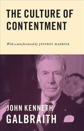 Culture of Contentment - Galbraith, John Kenneth