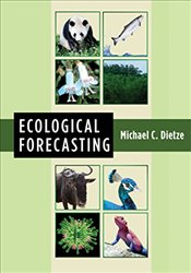 Ecological Forecasting - Dietze, Michael C.