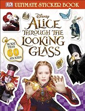 Alice Through the Looking Glass Ultimate Sticker Book  -