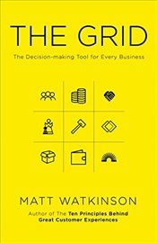 Grid : The Decision-Making Tool for Every Business - Watkinson, Matt
