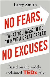 No Fears, No Excuses - Smith, Larry
