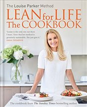 Louise Parker Method : Lean for Life: The Cookbook - Parker, Louise
