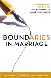 Boundaries in Marriage - Cloud, Henry