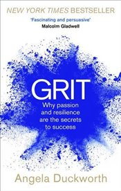 Grit : Why Passion and Resilience are the Secrets to Success - Duckworth, Angela