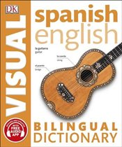 Spanish-English Bilingual Visual Dictionary -