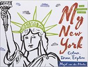 My New York : Colour, Draw, Explore   - Meulen, Majel van der