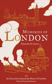 Memories of London (Alma Classics) - Amicis, Edmondo De