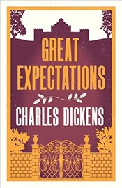 Great Expectations (Alma Classics Evergreens) - Dickens, Charles