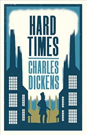 Hard Times (Alma Classics Evergreens) - Dickens, Charles
