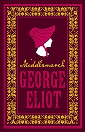 Middlemarch (Alma Classics Evergreens) - Eliot, George