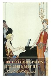 Last of the Belles and Other Stories - Fitzgerald, Scott F.