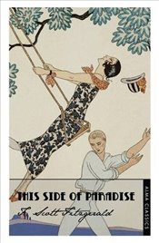 This Side of Paradise (Alma Classics) - Fitzgerald, F. Scott