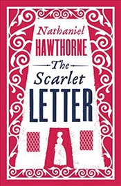 Scarlet Letter (Alma Classics Evergreens) - Hawthorne, Nathaniel