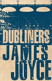Dubliners (Alma Classics Evergreens) - Joyce, James