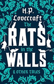 Rats in the Walls and Other Tales (Alma Classics) - Lovecraft, Howard Phillips