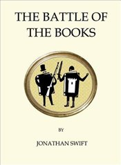 Battle of the Books (Quirky Classics) - Swift, Jonathan