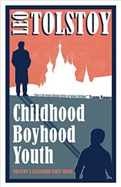 Childhood, Boyhood, Youth (Alma Classics) (Alma Evergreen Classics) - Tolstoy, Lev Nikolayeviç