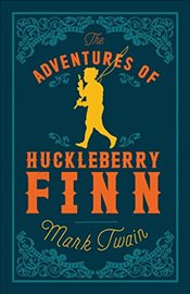 Adventures of Huckleberry Finn (Alma Classics Evergreens) - Twain, Mark