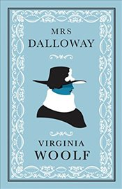Mrs Dalloway (Alma Classics Evergreens) - Woolf, Virginia