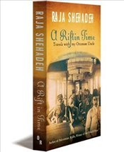 Rift in Time : Travels with My Ottoman Uncle - Shehadeh, Raja