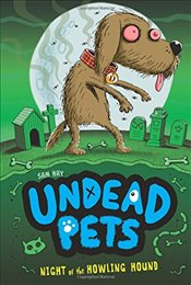 Night of the Howling Hound (Undead Pets) - Hay, Sam