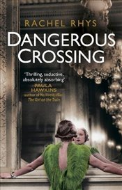 Dangerous Crossing - Rhys, Rachel