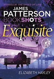 Exquisite: BookShots (The Diamond Trilogy) - Patterson, James
