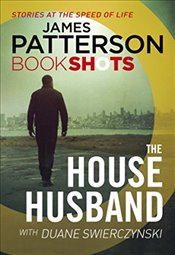 House Husband: BookShots - Patterson, James