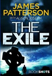 Exile: BookShots - Patterson, James