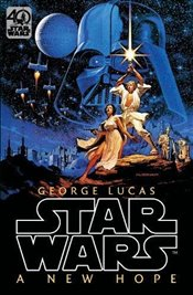 Star Wars : Episode IV: A New Hope: Official 40th Anniversary Collector's Edition - Lucas, George