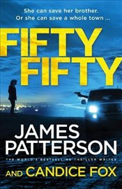 Fifty Fifty : A Detective Harriet Blue Novel - Patterson, James