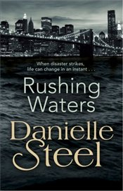 Rushing Waters - Steel, Danielle