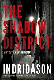 Shadow District - Indridason, Arnaldur