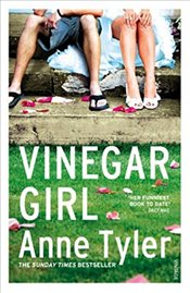 Vinegar Girl: The Taming of the Shrew Retold (Hogarth Shakespeare) - Tyler, Anne