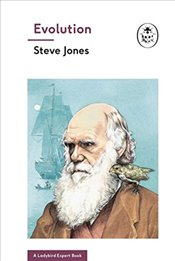 Evolution (A Ladybird Expert Book) (The Ladybird Expert Series) - Jones, Steve